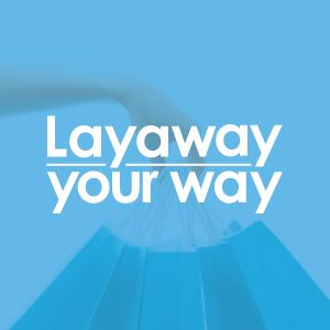 Layaway Your Way